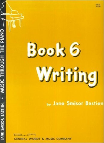 Book 6 Writing (Music Through The Piano Library)