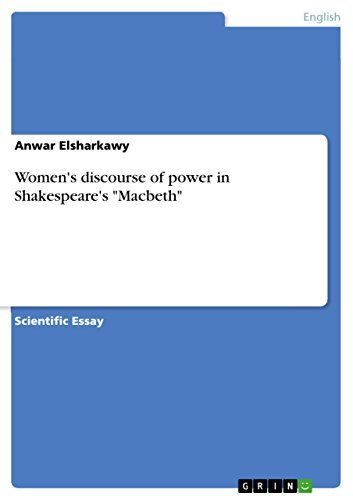"Women's discourse of power in Shakespeare's ""Macbeth"""