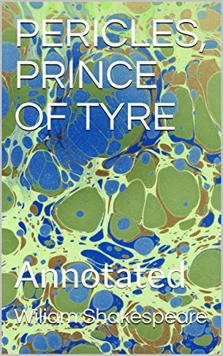 PERICLES, PRINCE OF TYRE: Annotated