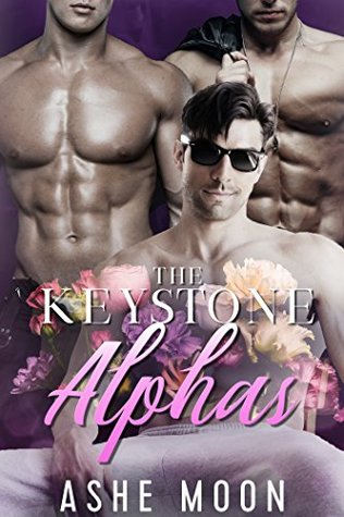 The Keystone Alphas (The Keystone Alphas, #1)
