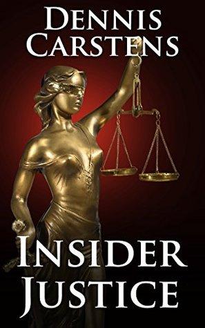 Insider Justice (Marc Kadella Legal Mystery #8)
