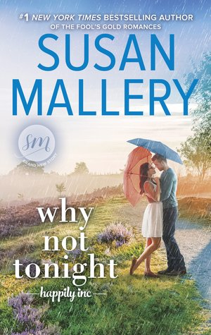 Why Not Tonight? (Susan Mallery)