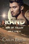 Rand: Son of Tallav (Sons of Tallav, #3)