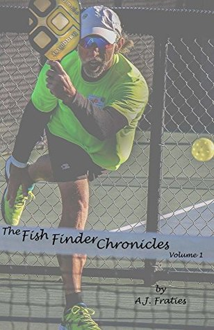 The Fish Finder Chronicles