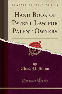 Hand Book of Patent Law for Patent Owners