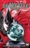 Batman: Detective Comics, Vol. 6: Fall of the Batmen