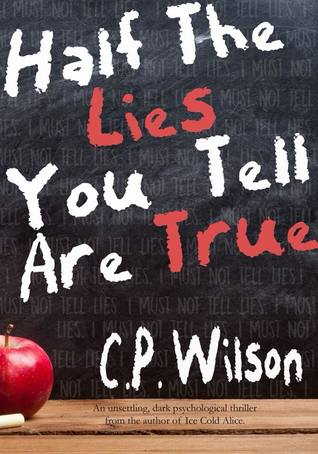 Half The Lies You Tell Are True