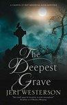 The Deepest Grave (Crispin Guest Medieval Noir #11)
