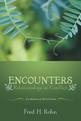 Encounters: Relationships in Conflict