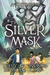 The Silver Mask by Holly Black
