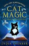 Love, Lies, and Hocus Pocus Cat Magic (The Lily Singer Adventures, #0.25)