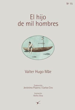 El hijo de mil hombres (Colección Lusitania, #15)
