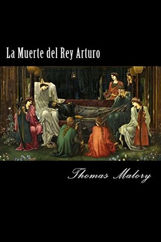 La Muerte del Rey Arturo (Spanish) Edition