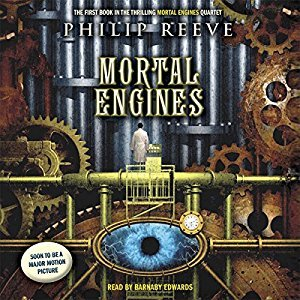 Mortal Engines (The Hungry City Chronicles, #1)
