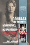 Courage in a Whit...