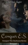 Conquer E.S. (Conquer the Darkness - Prequel)