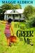 It's All Greek to Me by Maggie Aldrich