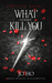 What Doesn't Kill You (Twisted, #1)