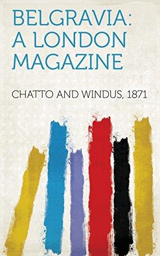 Belgravia: A London Magazine