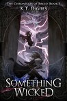 Something Wicked (The Chronicles of Breed #3)