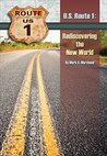 U.S. Route 1: Rediscovering The New World