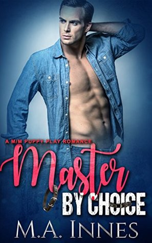 Master By Choice (The Accidental Master #2)