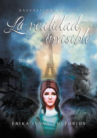 Reseña #71: La Realidad Invisible - Erika Ivana Vultorius