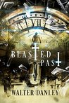 Blasted Past: A Timeless Western Romance: When THEN turns into NOW you have a BLASTED PAST (The Blasted Series Book 1)
