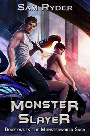 Warrior: Monster Slayer (The Monsterworld Saga, #1)