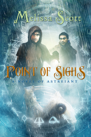 Point of Sighs (Astreiant, #5)