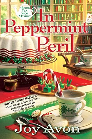 In Peppermint Peril (A Book Tea Shop Mystery, #1)