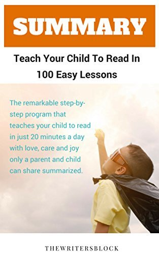 Summary: Teach Your Child To Read In 100 Easy Lessons