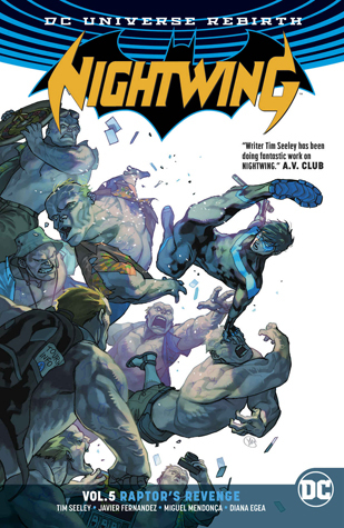 Nightwing, Vol. 5: Raptor's Revenge