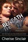 Beneath the Scars (Masters of the Shadowlands, #13)