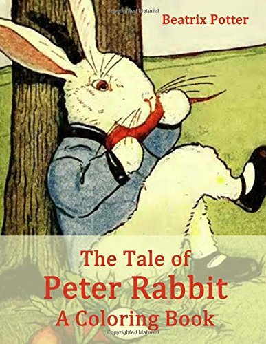 The Tale of Peter Rabbit: A Coloring Book