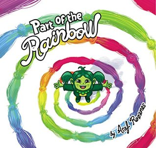 Part Of The Rainbow: An Inspiring Tale About Diversity, Acceptance and Love (Children's book Ages 3-8): A story about learning to accept our own unique the differences between us (Mindful Mia)