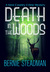Death In The Woods by Bernie Steadman