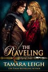 The Raveling by Tamara Leigh