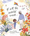 If All the World by Joseph Coelho