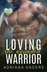 Loving the Wounded Warrior (Love at Last #2)