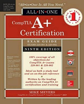 CompTIA A+ Certification All-in-One Exam Guide,