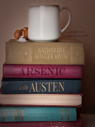 Arsenic with Austen (Crime with the Classics #1) (Audiobook)