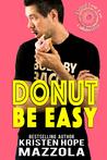 Donut Be Easy
