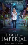 House of Imperial (Secret Keepers,