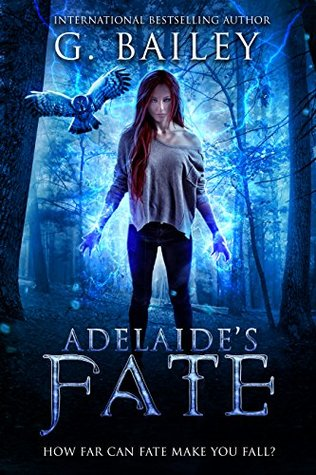 Adelaide's Fate by G. Bailey
