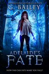 Adelaide's Fate