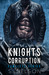 Knights Corruption MC Series by S.  Nelson