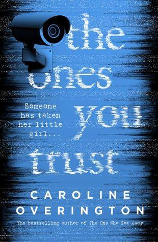 The Ones You Trust by Caroline Overington