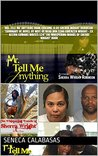 Mr. Tell Me Anything Book (Volume 1) by Sherra Wright Robinson: Summary of Novel By Wife Of Dead NBA Star Lorenzen Wright - Ex Kelvin Cowans Writes $24 'The Whispering Woods of Sherri Wright' Book