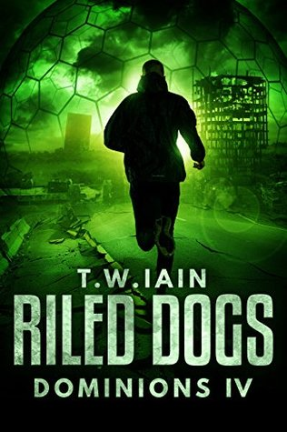 Riled Dogs: Dominions IV